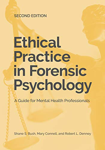 Ethical Practice in Forensic Psychology: A Guide for Mental Health Professionals  2019 9781433831171 Front Cover