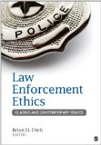 Law Enforcement Ethics Classic and Contemporary Issues  2014 edition cover