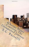 4Change Series Courtney: the Unexpected Journey  N/A 9781490568171 Front Cover