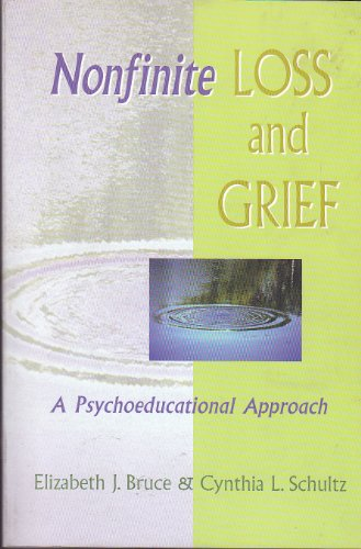 Nonfinite Loss and Grief A Psycho-Educational Approach  2001 edition cover