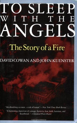 To Sleep with the Angels The Story of a Fire  1996 edition cover