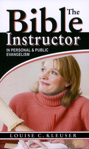 Bible Instructor In Personal and Public Evangelism  2007 9781572585171 Front Cover