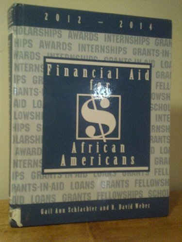 Financial Aid for African Americans, 2012-2014:  2011 edition cover