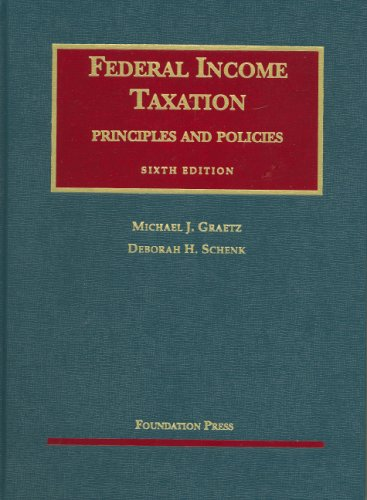 Federal Income Taxation, Principles and Policies  6th 2009 (Revised) edition cover