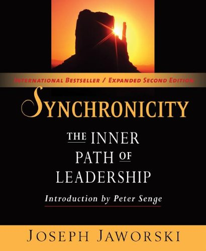 Synchronicity The Inner Path of Leadership 2nd 2011 (Expanded) edition cover