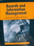Records and Information Management : Fundamentals of Professional Practice  2004 edition cover
