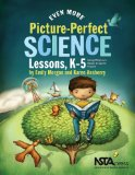 Even More Picture-perfect Science Lessons: Using Children's Books to Guide Inquiry, K-5  2013 edition cover