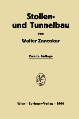 Stollen- und Tunnelbau  2nd 1964 9783709181171 Front Cover