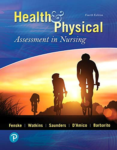 Health & Physical Assessment in Nursing:   2019 9780134868172 Front Cover