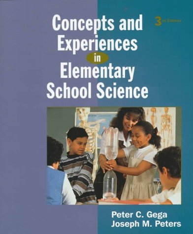 Concepts and Experiences in Elementary School Science  3rd 1998 9780137164172 Front Cover