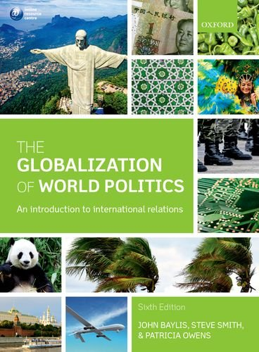 Globalization of World Politics An Introduction to International Relations 6th 2013 edition cover