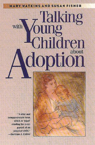 Talking with Young Children about Adoption  N/A edition cover