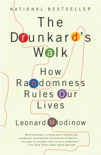 Drunkard's Walk How Randomness Rules Our Lives  2009 9780307275172 Front Cover