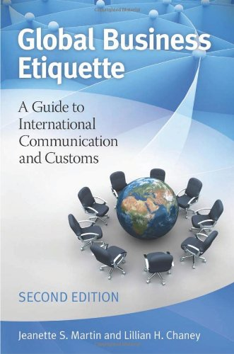 Global Business Etiquette A Guide to International Communication and Customs 2nd 2012 (Revised) edition cover
