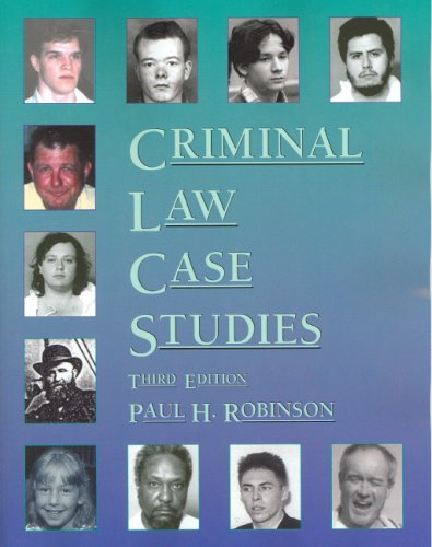 Criminal Law Case Studies  3rd 2007 (Revised) edition cover
