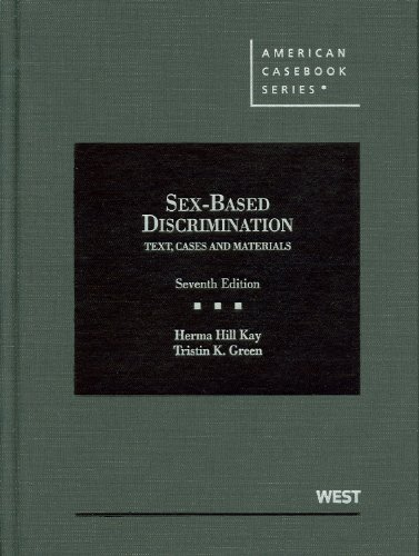 Sex-Based Discrimination Text, Cases and Materials 7th 2012 edition cover