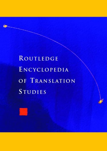 Routledge Encyclopedia of Translation Studies   1998 9780415255172 Front Cover