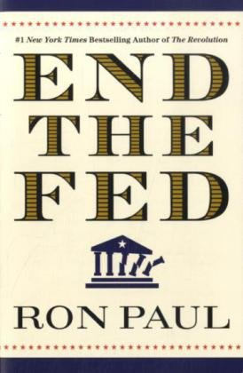 End the Fed   2010 edition cover