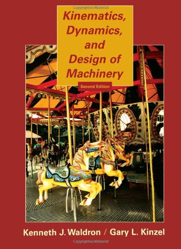 Kinematics, Dynamics, and Design of Machinery  2nd 2004 (Revised) edition cover