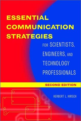 Essential Communication Strategies For Scientists, Engineers, and Technology Professionals 2nd 2003 (Revised) edition cover