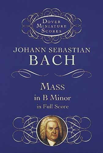 Mass in B Minor in Full Score   1999 edition cover