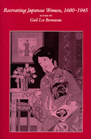 Recreating Japanese Women, 1600-1945   1991 edition cover