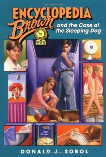 Encyclopedia Brown and the Case of the Sleeping Dog  N/A 9780553485172 Front Cover
