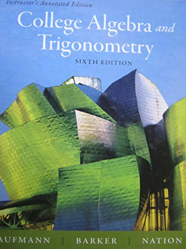 COLLEGE ALGEBRA+TRIG.>INSTRS.A 6th 2008 9780618825172 Front Cover