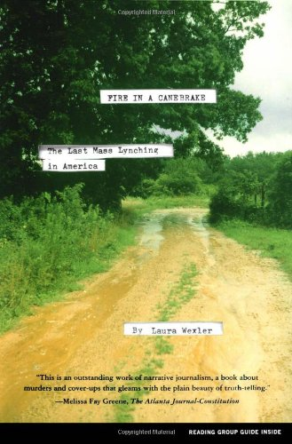 Fire in a Canebrake The Last Mass Lynching in America  2004 edition cover