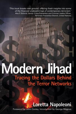 Modern Jihad : Tracing the Dollars Behind the Terror Networks  2003 9780745321172 Front Cover