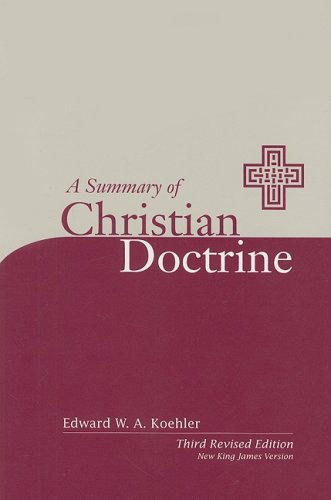 Summary of Christian Doctrine  3rd 2007 (Revised) edition cover