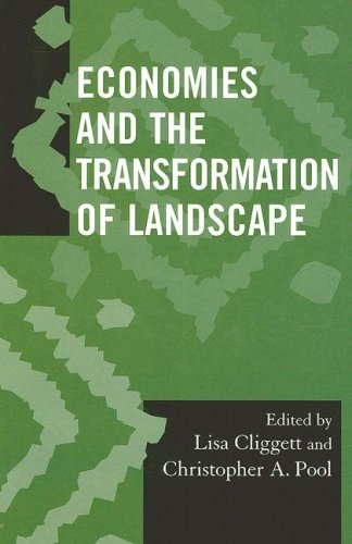 Economies and the Transformation of Landscape   2008 9780759111172 Front Cover