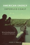American Energy, Imperiled Coast Oil and Gas Development in Louisiana's Wetlands  2014 edition cover