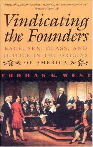 Vindicating the Founders Race, Sex, Class and Justice in the Origins of America N/A edition cover