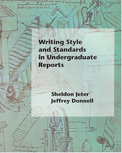 Writing Style and Standards in Undergraduate Reports 1st 2004 edition cover