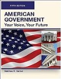 AMERICAN GOVERNMENT, Your Voice, Your Future, Fifth Edition (Paperback/B/W) Your Voice, Your Choice N/A edition cover