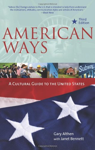 American Ways A Cultural Guide to the United States of America 3rd 2011 9780984247172 Front Cover