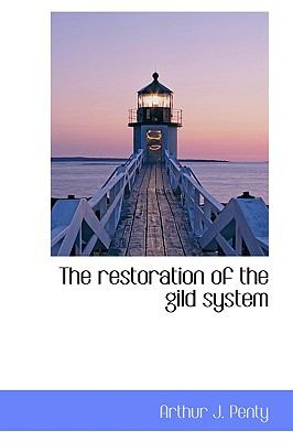 Restoration of the Gild System N/A 9781115396172 Front Cover