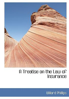 Treatise on the Law of Insurance N/A edition cover