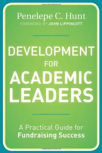 Development for Academic Leaders A Practical Guide for Fundraising Success  2012 edition cover