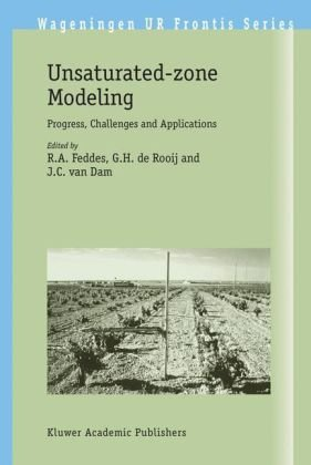 Unsaturated-Zone Modeling Progress, Challenges and Applications  2004 9781402029172 Front Cover