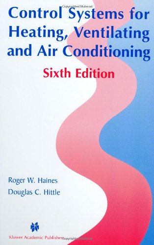 Control Systems for Heating, Ventilating, and Air Conditioning  6th 2003 (Revised) 9781402074172 Front Cover