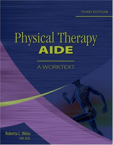 Physical Therapy Aide A Worktext 3rd 2009 edition cover