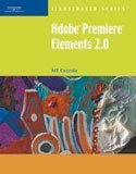 Adobe Premiere Elements 2.0   2007 9781418860172 Front Cover
