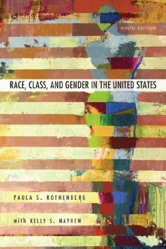 Race, Class, and Gender in the United States An Integrated Study 9th 2014 9781429242172 Front Cover