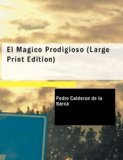 M�gico Prodigioso Comedia Famosa Large Type 9781434671172 Front Cover