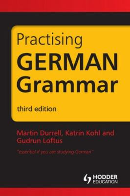 Practising German Grammar  3rd 2011 (Revised) edition cover