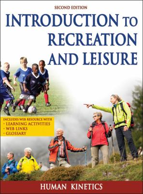 Introduction to Recreation and Leisure  2nd 2013 edition cover