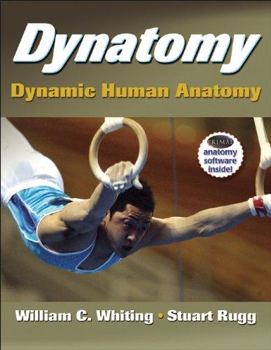 Dynatomy with DVD Dynamic Human Anatomy  2012 edition cover