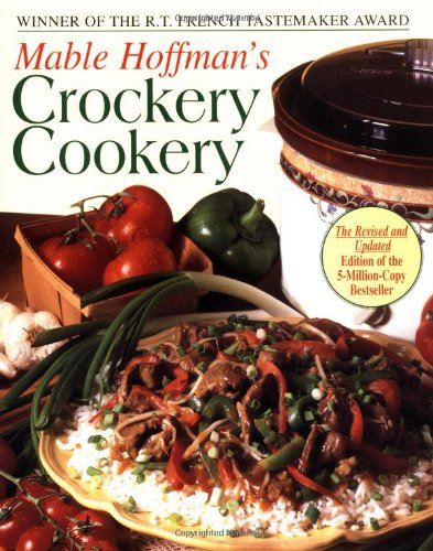 Mable Hoffman's Crockery Cookery, Revised Edition   1995 (Revised) 9781557882172 Front Cover